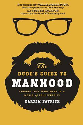 Picture of The Dude's Guide to Manhood
