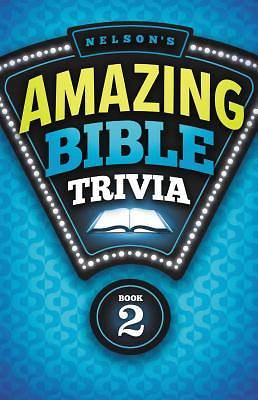 Nelsons Amazing Bible Trivia Book Two