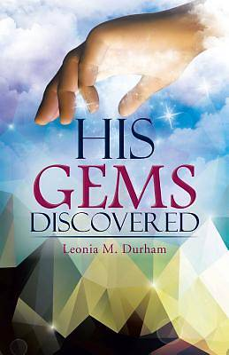 His Gems Discovered