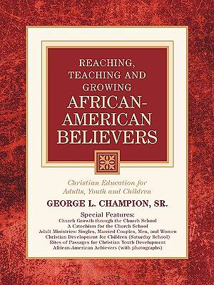 Reaching, Teaching and Growing African-American Believers