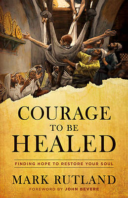 Picture of Courage to Be Healed