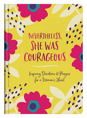 Picture of Nevertheless, She Was Courageous