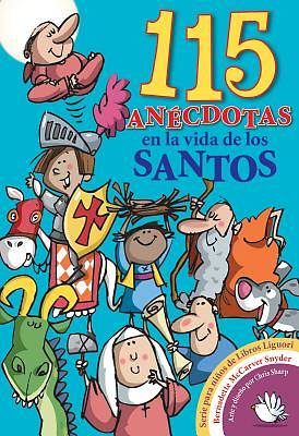 Picture of 115 Anecdotas En La Vida de Los Santos