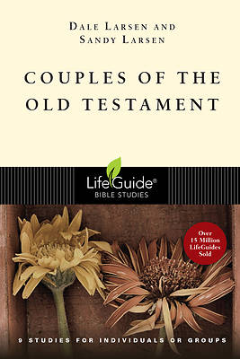 LifeGuide Bible Study - Couples of the Old Testament