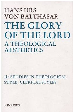Picture of Glory of the Lord Theological Aesthetics