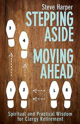 Stepping Aside Moving Ahead