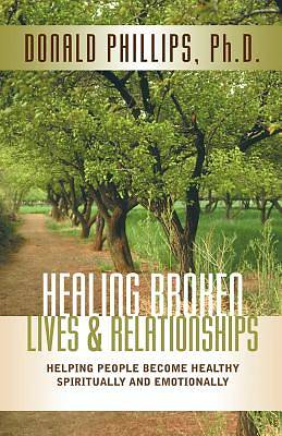 Picture of Healing Broken Lives & Relationships