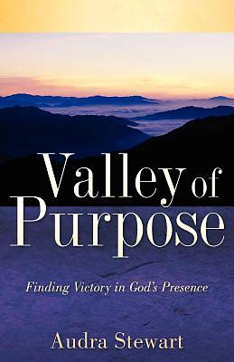 Valley of Purpose
