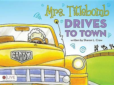 Mrs. Titlebomb Drives to Town