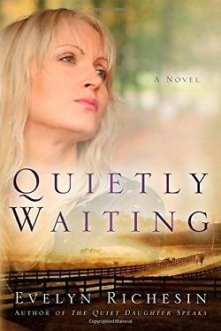 Picture of Quietly Waiting (the Quiet Daughter Series)
