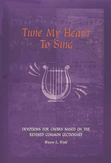 Tune My Heart to Sing