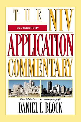 Deuteronomy - The NIV Application Commentary