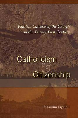 Catholicism and Citizenship [ePub Ebook]