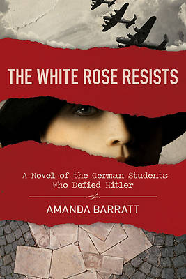 Picture of The White Rose Resists