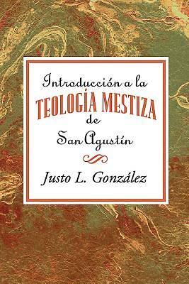 Picture of Introducción a la teología mestiza de San Agustín AETH