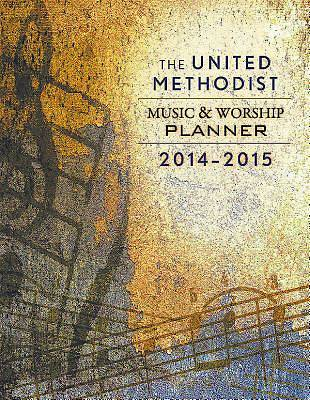 The United Methodist Music & Worship Planner 2014-2015 - eBook [ePub]