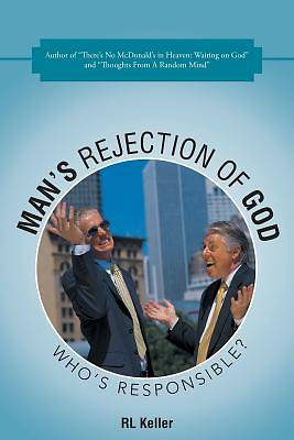 Mans Rejection of God