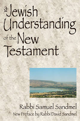 A Jewish Understanding of the New Testament
