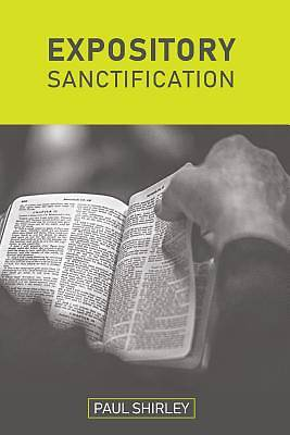 Picture of Expository Sanctification