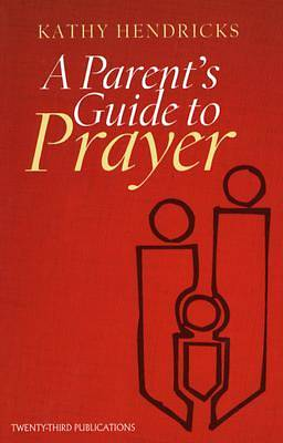 Picture of A Parent's Guide to Prayer