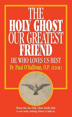Picture of The Holy Ghost - Our Greatest Friend