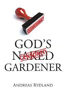 Picture of God's Naked Gardener