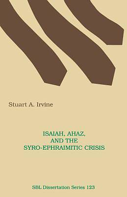 Picture of Isaiah, Ahaz, and the Syro-Ephraimitic Crisis