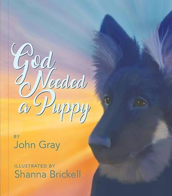 Picture of God Needed a Puppy