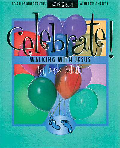 Celebrate! Walking with Jesus