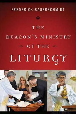 The Deacons Ministry of the Liturgy [ePub Ebook]
