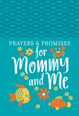 Picture of Prayers & Promises for Mommy and Me