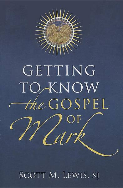 Picture of Getting to Know the Gospel of Mark