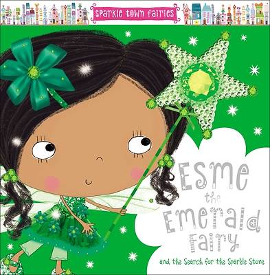 Sparkle Town Fairies Esme the Emerald Fairy