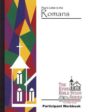 Efird Bible Study Series- Romans Workbook