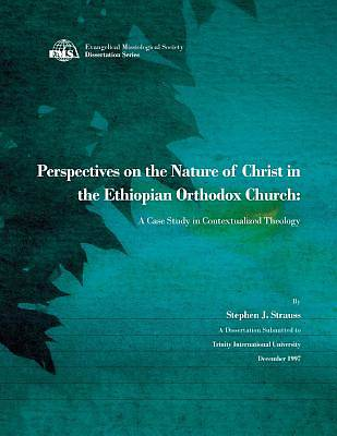 Picture of Perspectives on the Nature of Christ in the Ethiopian Orthodox Church