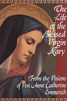 Picture of The Life of the Blessed Virgin Mary