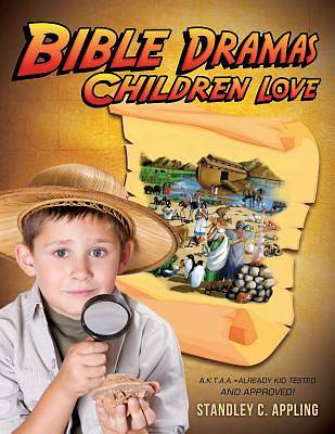 Bible Dramas Children Love