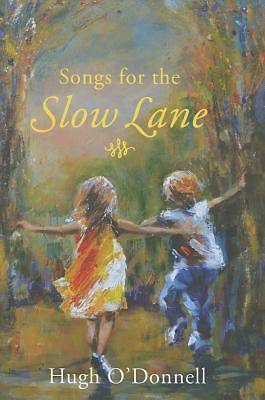 Songs for the Slowlane