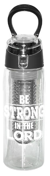 Infuser Water Bottle - Be Strong