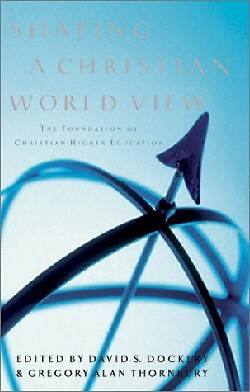 Picture of Shaping a Christian Worldview