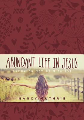 Picture of Abundant Life in Jesus