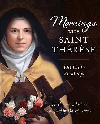 Mornings with Therese of Lisieux