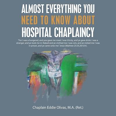 Picture of Almost Everything You Need to Know About Hospital Chaplaincy