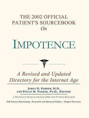 The 2002 Official Patients Sourcebook on Impotence [Adobe Ebook]