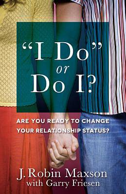 I Do or Do I? [ePub Ebook]