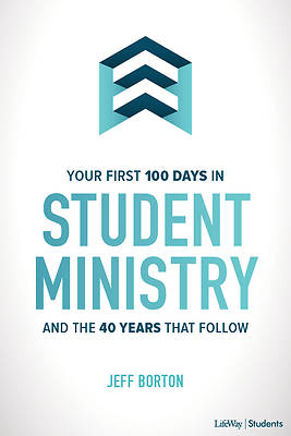 Picture of Your First 100 Days in Student Ministry