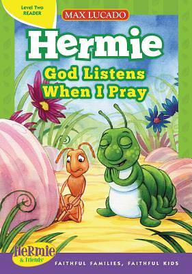 Hermie God Listens When I Pray