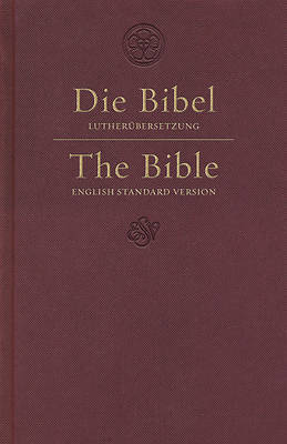ESV German/English Parallel Bible (Luther/ESV, Dark Red)