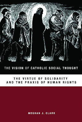 Picture of The Vision of Catholic Social Thought