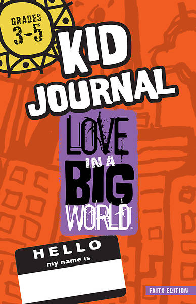 Picture of Love in a Big World Five Session Journal Gr 3-5